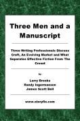 3 men and a Manuscript